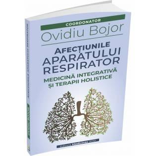 Afectiunile aparatului respirator - Medicina integrativa si terapii holistice
